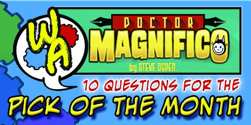 POTM Interview: Steve Ogden of Doctor Magnifico