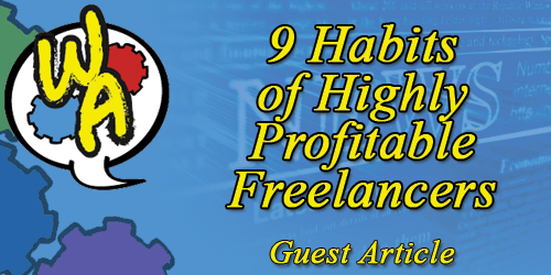 9 Habits of Highly Profitable Freelancers