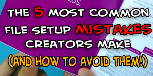 The 5 Most Common File Setup Mistakes Creators Make (And How To Avoid Them!)