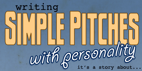 Writing Simple Pitches with Personality